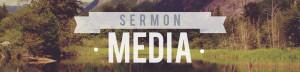 sermonmediaheader