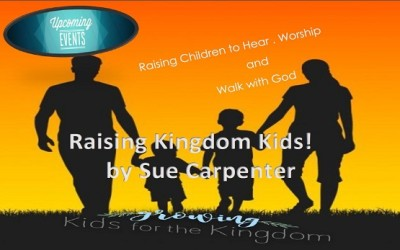 Raising Kingdom Kids!